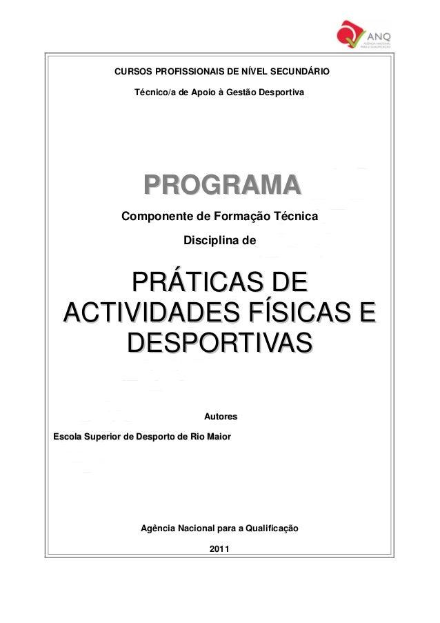 CURSOS PROFISSIONAIS DE NÍVEL SECUNDÁRIO  Técnico/a de Apoio à Gestão Desportiva  PROGRAMA  Componente de Formação Técnica...