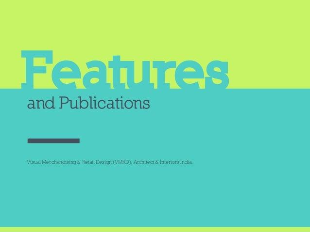 Featuresand Publications Visual Merchandising & Retail Design (VMRD), Architect & Interiors India.