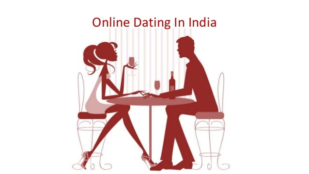 Online Dating In India