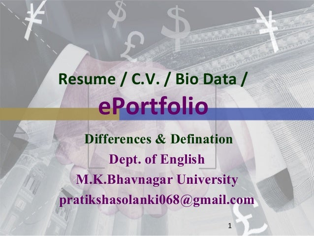 Resume/ Cv/ Bio-Data Differences & E-Portfolio..