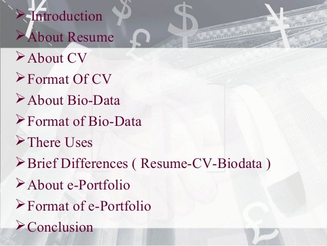 ... 2.  Introduction About Resume About CV ...  Resume And Cv