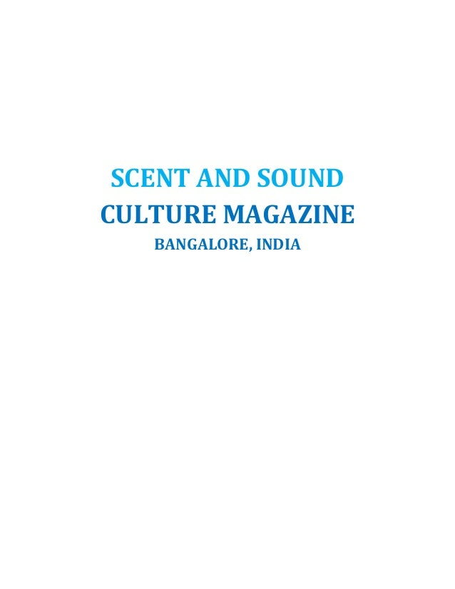 SCENT AND SOUND CULTURE MAGAZINE BANGALORE, INDIA