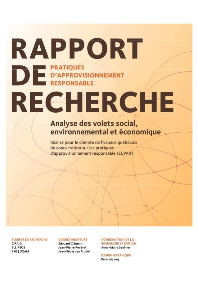 2 Ce projet de recherche a été rendu possible grâce à la contribution des membres suivants de l'Espace québécois de concer...