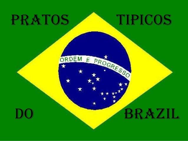 Pratos   tipicosdo       Brazil