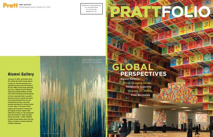 spring/summer 2010 PRATTFOLIO                           the maGaZiNe Of Pratt iNStitute                            GLOBAL ...