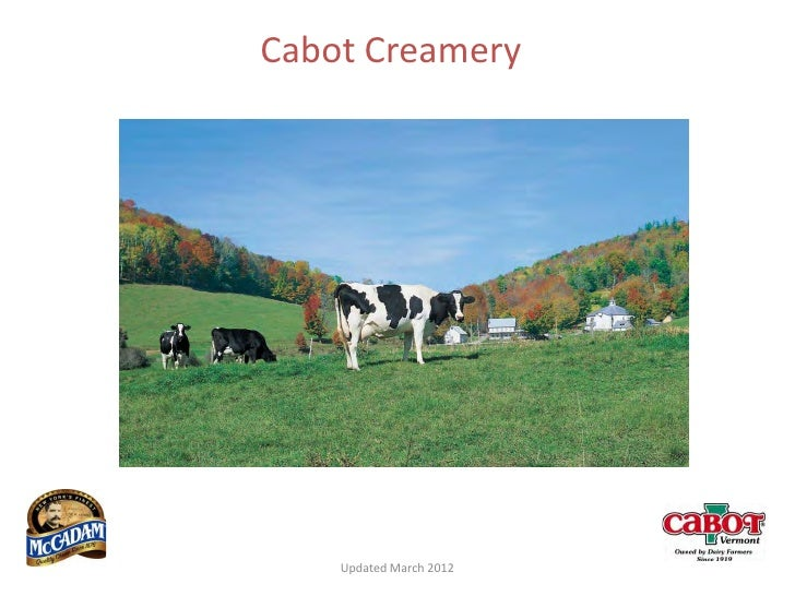 Cabot Creamery    Updated March 2012