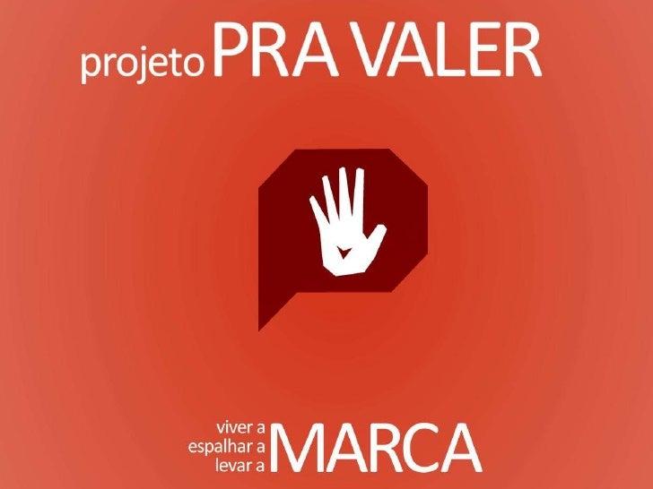 Projeto Pra Valer!