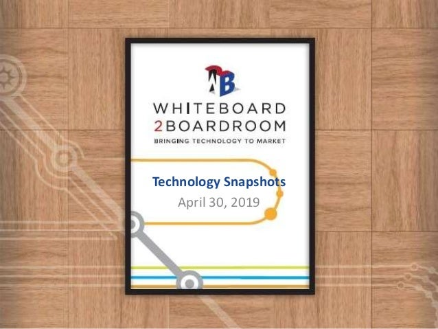 Technology Snapshots April 30, 2019