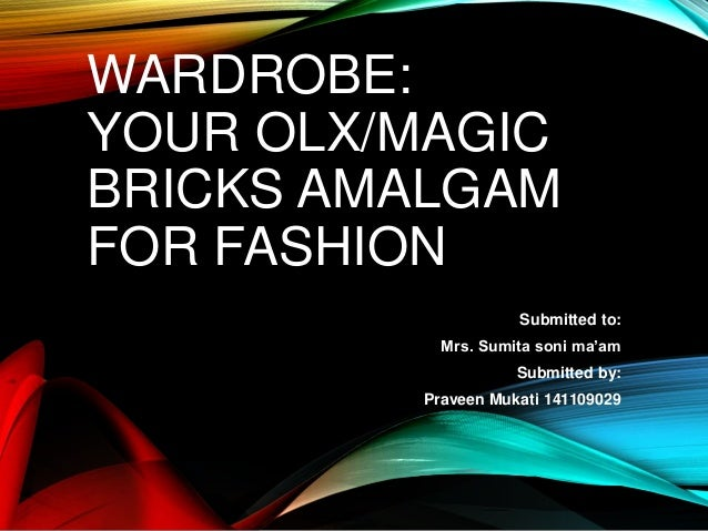 Wardrobe: Your OLX /Magic bricks amalgam for fashion