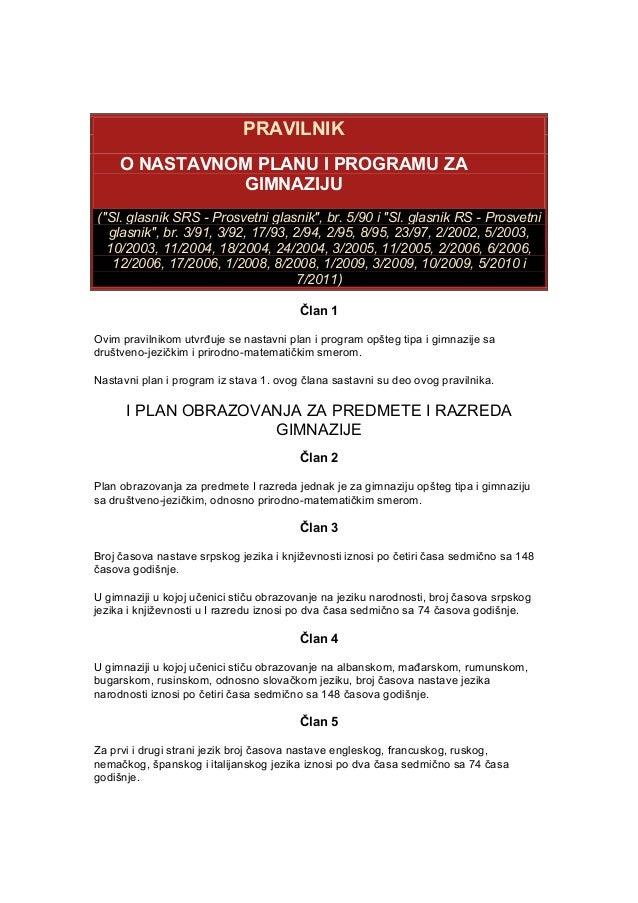 "PRAVILNIK O NASTAVNOM PLANU I PROGRAMU ZA GIMNAZIJU (""Sl. glasnik SRS - Prosvetni glasnik"", br. 5/90 i ""Sl. glasnik RS - P..."