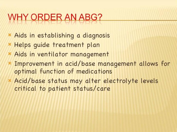 <ul><li>Aids in establishing a diagnosis  </li></ul><ul><li>Helps guide treatment plan </li></ul><ul><li>Aids in ventilato...