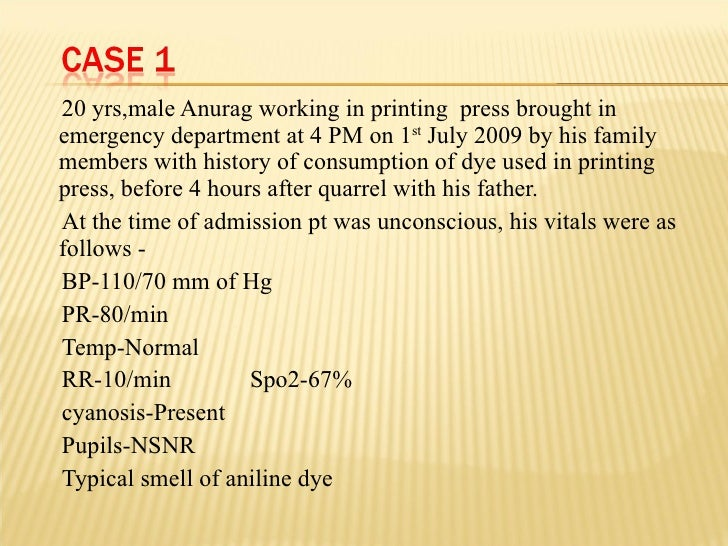 <ul><li>20 yrs,male Anurag working in printing  press brought in emergency department at 4 PM on 1 st  July 2009 by his fa...