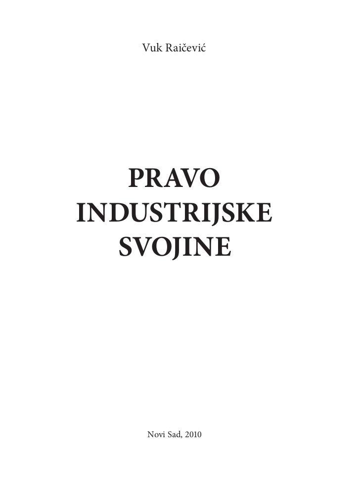 Vuk Raičević   PRavoindustRijske  svojine     Novi Sad, 2010