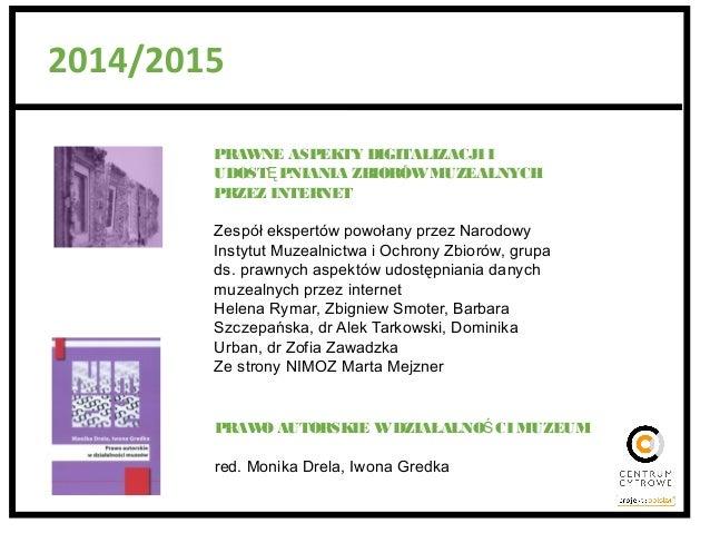 Prawne aspekty digitalizacji muzealiów - omówienie publikacji NIMOZ Slide 2