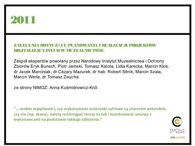 Prawne aspekty digitalizacji muzealiów - omówienie publikacji NIMOZ Slide 3
