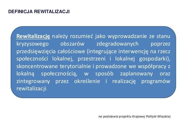 Prawno-organizacyjne aspekty rewitalizacji  Slide 3