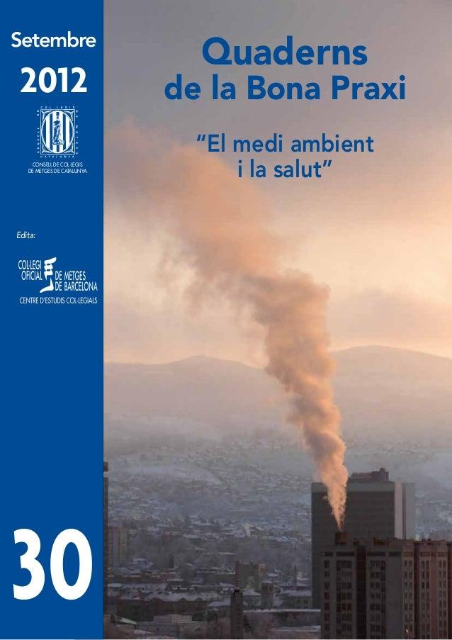"""Setembre                              Quaderns 2012                       de la Bona Praxi                              """"E..."""