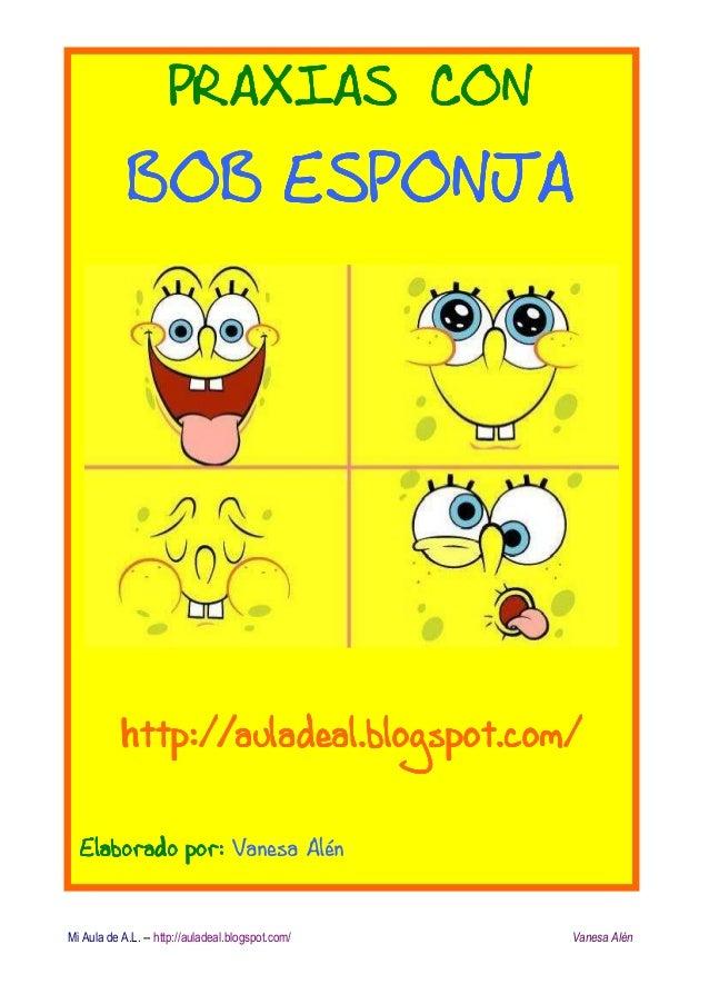 Praxias bob esponja - Vanesa pascual ...