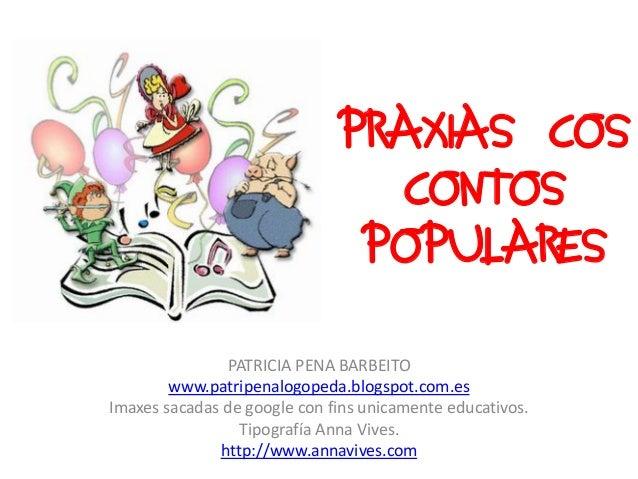 PRAXIAS COS                                CONTOS                               POPULARES               PATRICIA PENA BARB...