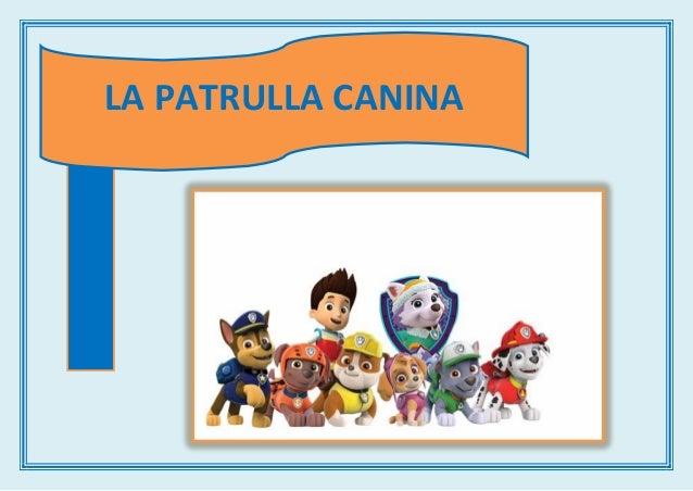 Praxias patrulla canina - Imagenes de la patrulla canina ...