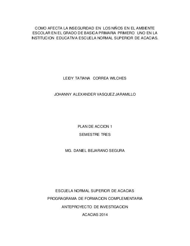 COMO AFECTA LA INSEGURIDAD EN LOS NIÑOS EN EL AMBIENTE  ESCOLAR EN EL GRADO DE BASICA PRIMARIA PRIMERO UNO EN LA  INSTITUC...