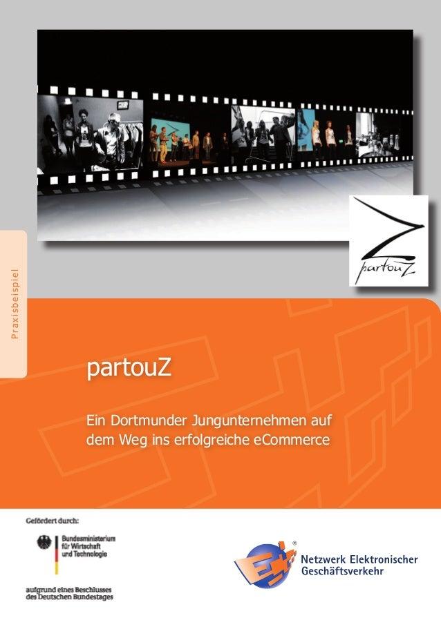 partouZEin Dortmunder Jungunternehmen aufdem Weg ins erfolgreiche eCommercePraxisbeispiel