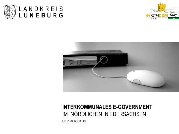 INTERKOMMUNALES E-GOVERNMENT IM  NÖRDLICHEN  NIEDERSACHSEN EIN PRAXISBERICHT