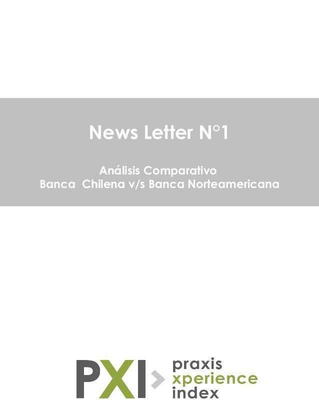 News Letter N°1 Análisis Comparativo Banca Chilena v/s Banca Norteamericana