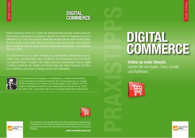 PRAXISTIPPSDigital Commerce boomt: 97 Prozent der deutschen Internetnutzer kaufen online ein.Der Umsatz im deutschen E-Com...