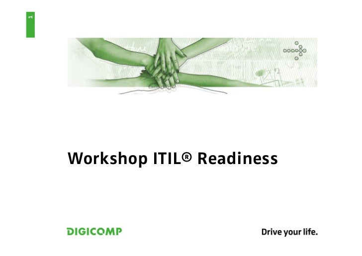 1    Workshop ITIL® Readiness