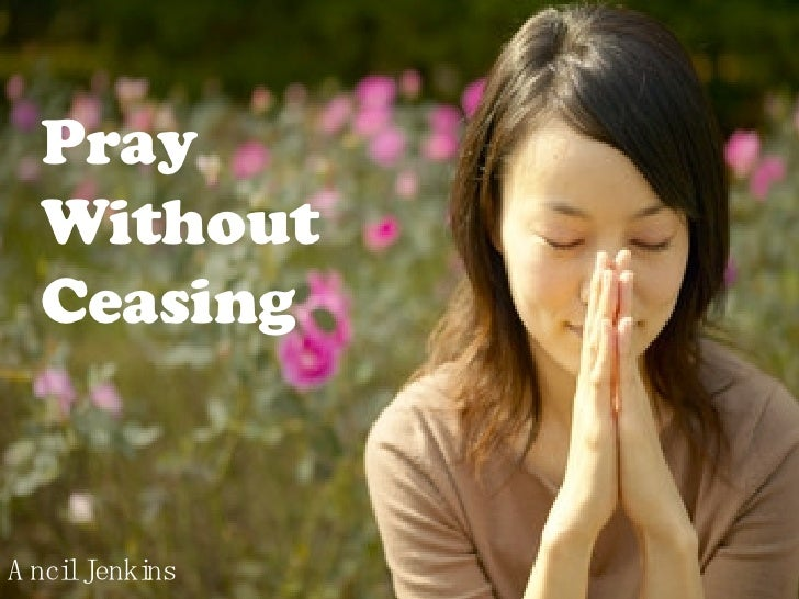 Pray Without Ceasing Ancil Jenkins