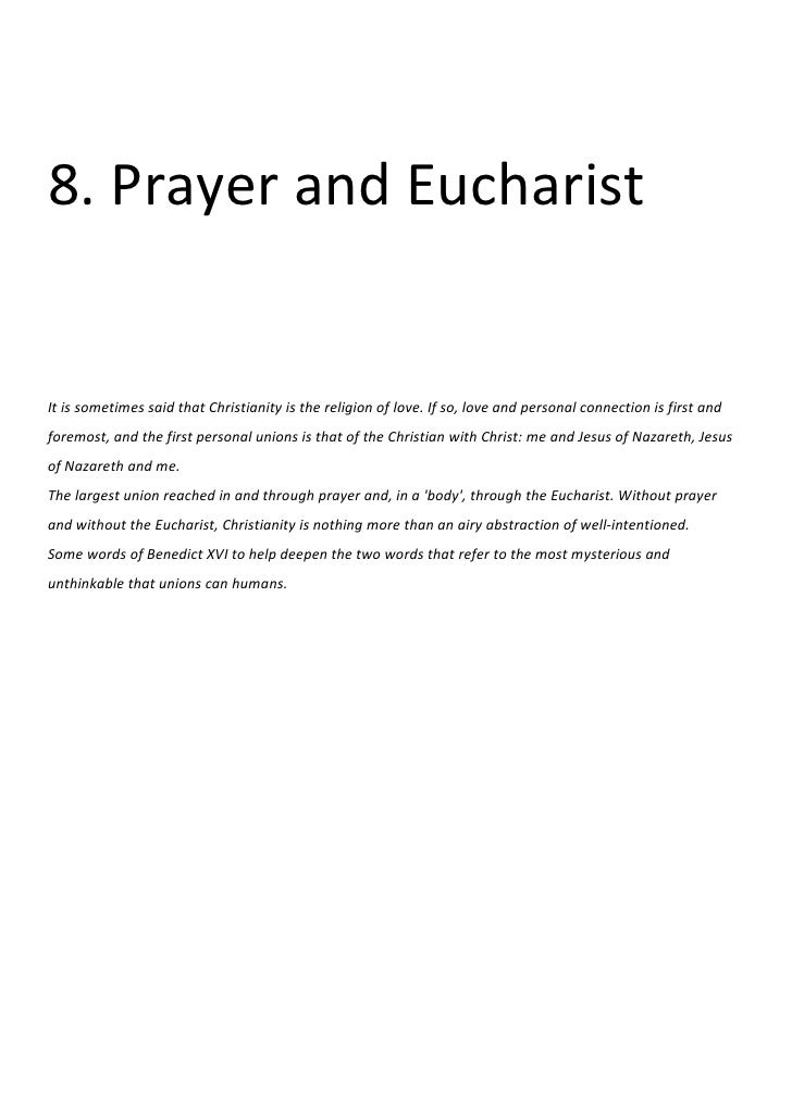 8. Prayer and EucharistIt is sometimes said that Christianity is the religion of love. If so, love and personal connection...