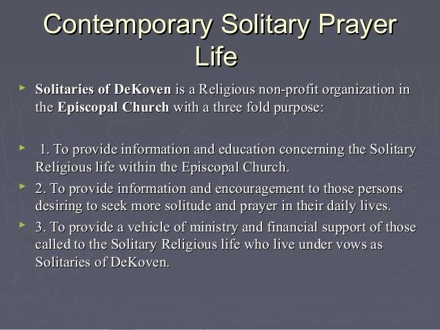 Prayer for the Solitaries of DeKovenPrayer for the Solitaries of DeKovenSolitaries of DeKoven have as their patronSolitar...