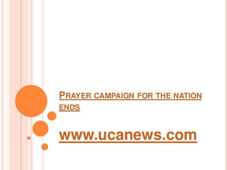 Prayer campaign for the nation ends<br />www.ucanews.com<br />