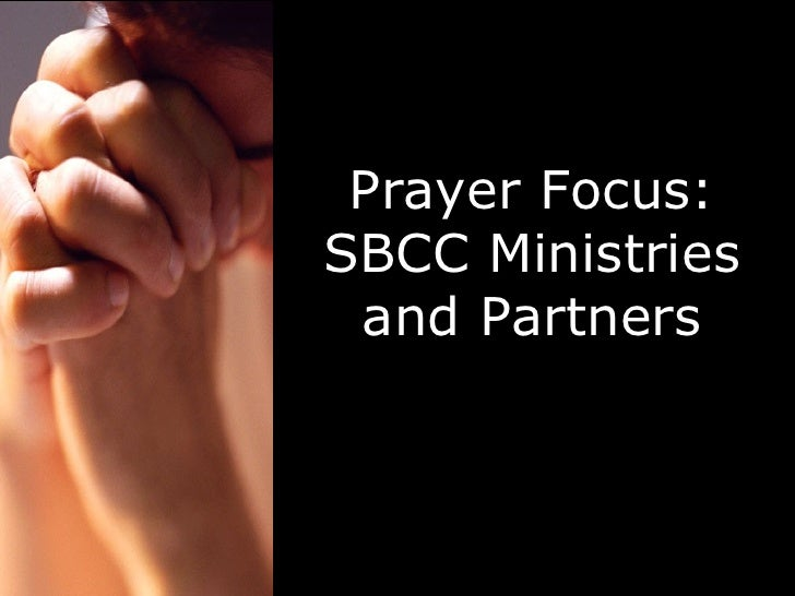 Prayer Focus: SBCC Ministries and Partners