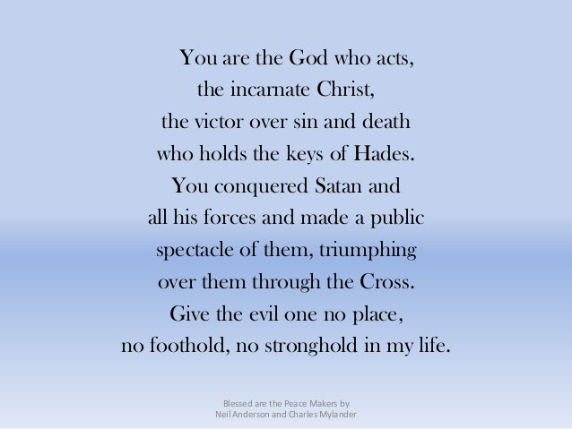 You are the God who acts,          the incarnate Christ,     the victor over sin and death    who holds the keys of Hades....