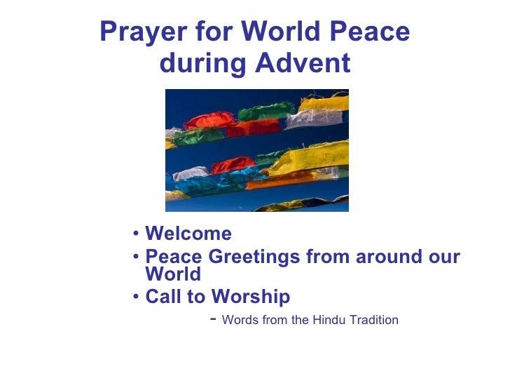 Prayer for World Peace during Advent <ul><ul><ul><ul><ul><li>Welcome </li></ul></ul></ul></ul></ul><ul><ul><ul><ul><ul><li...