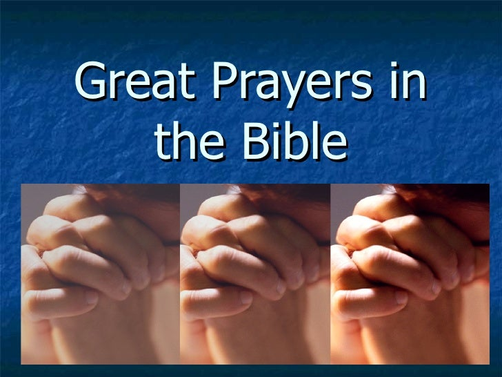 Great Prayers in the Bible