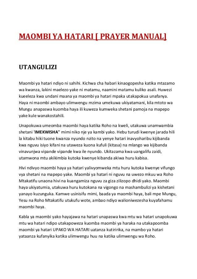 MAOMBI YA HATARI [ PRAYER MANUAL] UTANGULIZI Maombi ya hatari ndiyo ni sahihi. Kichwa cha habari kinaogopesha katika mtaza...