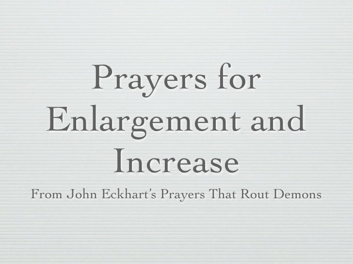 Prayers for enlargements and increases