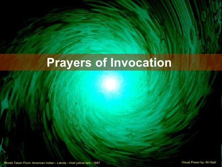 Words Taken From: American Indian - Lakota - chief yellow lark - 1887  Visual Power by: Ali Hadi Prayers of Invocation
