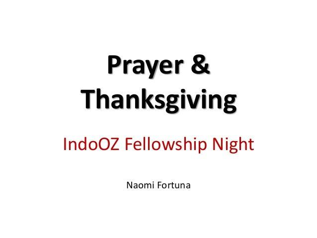 Prayer & Thanksgiving IndoOZ Fellowship Night Naomi Fortuna