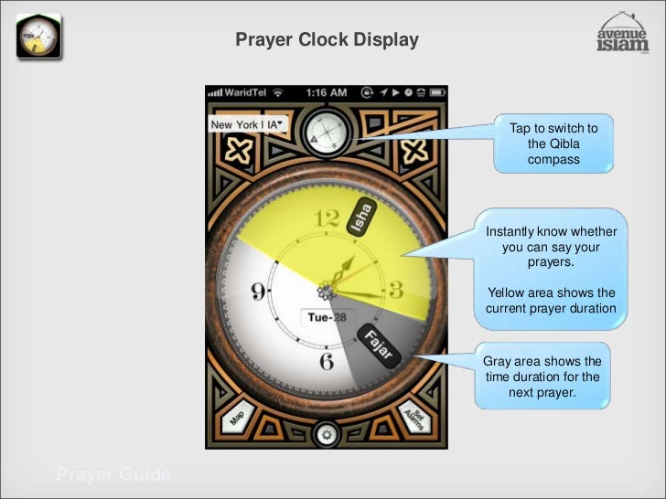 Prayer Clock Display <br />Tap to switch to the Qibla compass<br />Instantly know whether you can say your prayers. <br />...