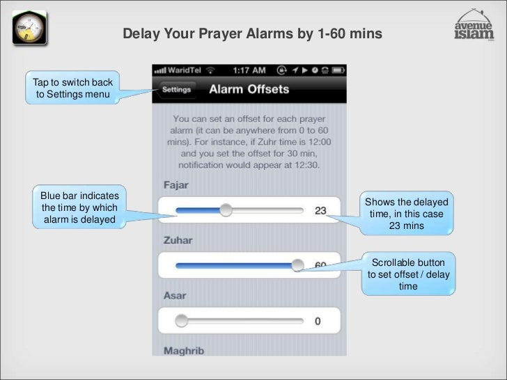 Delay Your Prayer Alarms by 1-60 mins<br />Tap to switch back to Settings menu<br />Blue bar indicates the time by which a...