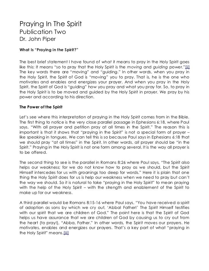 """Praying In The SpiritPublication TwoDr. John PiperWhat Is """"Praying in the Spirit?""""The best brief statement I have found of..."""