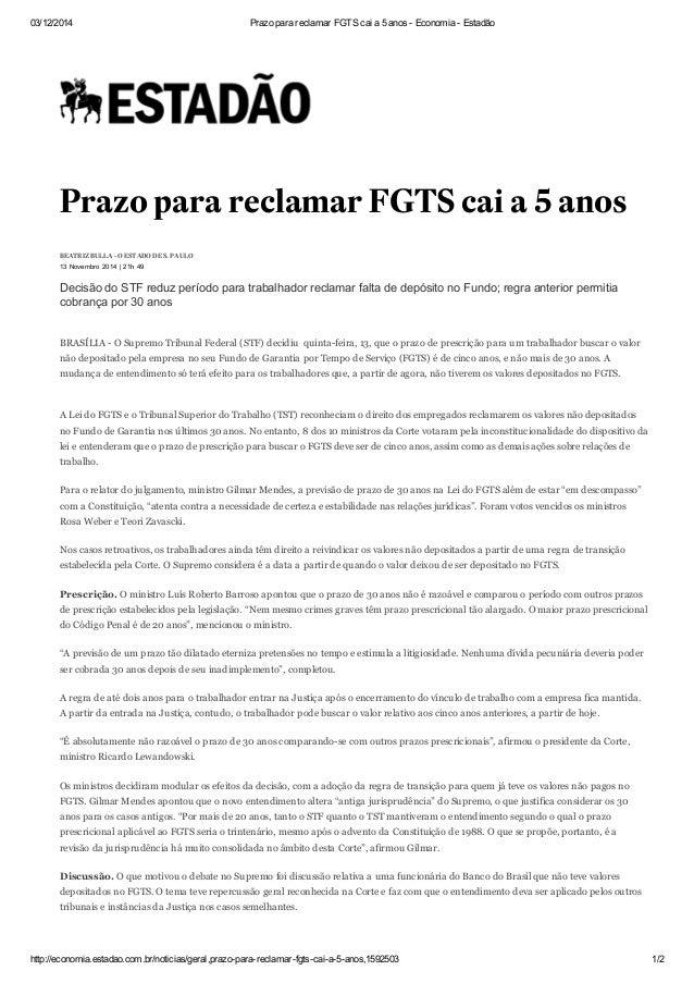 03/12/2014 Prazo para reclamar FGTS cai a 5 anos Economia  Estadão  Prazo para reclamar FGTS cai a 5 anos  BEATRIZ BULLA...