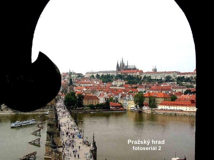 Pražský hrad fotoseriál 2