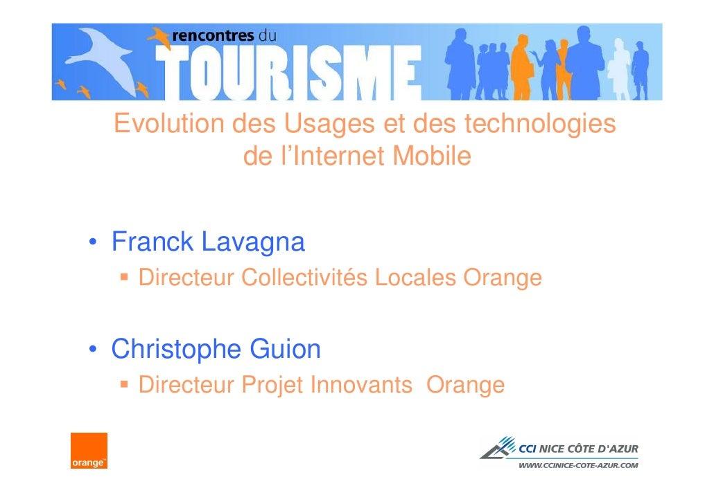 Evolution des Usages et des technologies            de l'Internet Mobile• Franck Lavagna   Directeur Collectivités Locales...