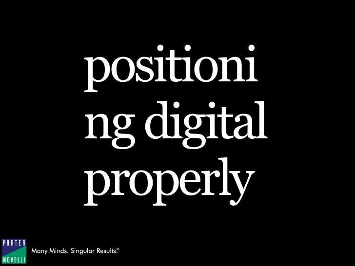 positioni ng digital properly