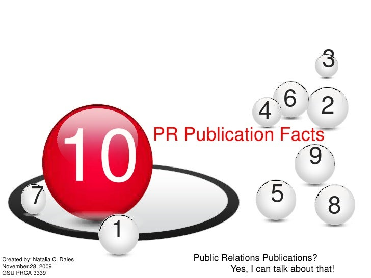 3<br />6<br />2<br />4<br />10<br />PR Publication Facts<br />9<br />5<br />7<br />8<br />1<br />Public Relations Publicat...